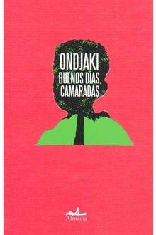 BUENOS DIAS CAMARADAS