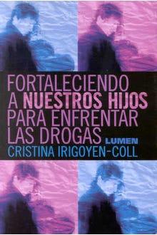 FORTALECIENDO A NUESTROS HIJOSPARA ENFRENTAR LAS DROGAS