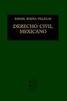 Derecho Civil Mexicano I: Introducción y personas
