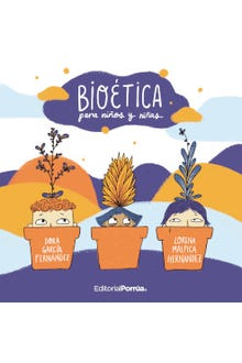 Bioética para niños y niñas