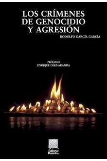Los crímenes de genocidio y agresión