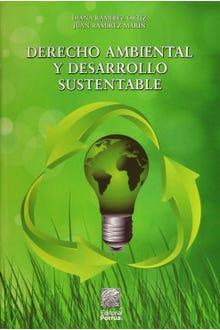 Derecho ambiental y desarrollo sustentable