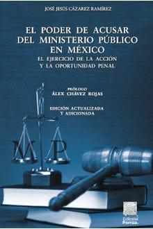 El poder de acusar del Ministerio Público en México