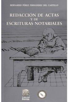 Redacción de actas y de escrituras notariales