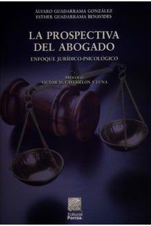 La prospectiva del abogado