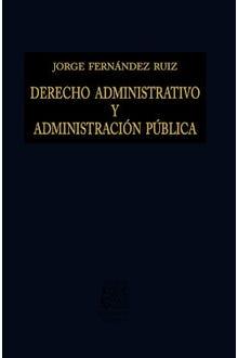 Derecho administrativo y administración pública