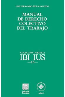 Manual de derecho colectivo del trabajo