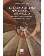 El nuevo sistema penitenciario en México