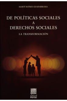 De políticas sociales a derechos sociales: la transformación