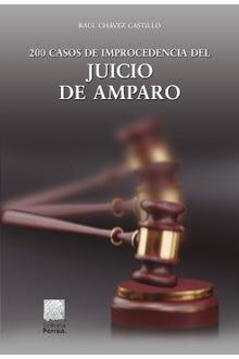 200 casos de improcedencia del juicio de amparo