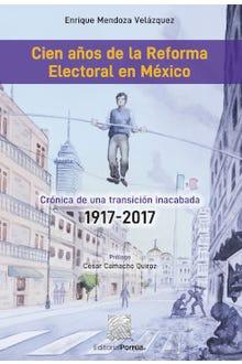 Cien años de la reforma electoral en México