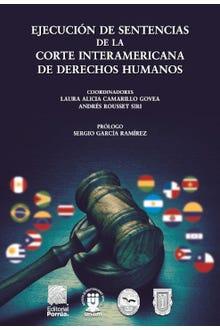 Ejecución de sentencias de la Corte Interamericana de Derechos Humanos
