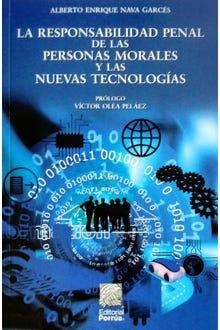 La responsabilidad penal de las personas morales y las nuevas tecnologías