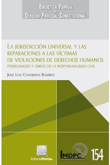 La jurisdicción universal y las reparaciones a las víctimas de violaciones de derechos humanos