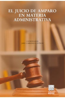 El juicio de amparo en materia administrativa