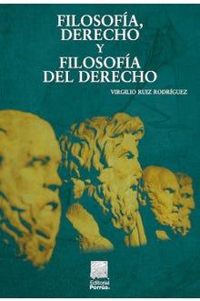 Filosofía, derecho y filosofía del derecho