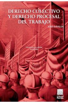 Derecho colectivo y Derecho procesal del trabajo
