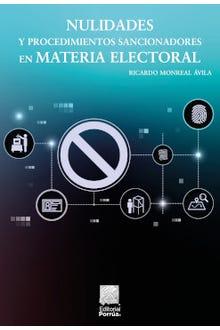 Nulidades y procedimientos sancionadores en materia electoral