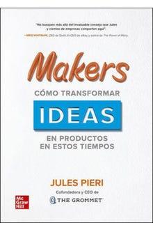 Makers como transformar ideas