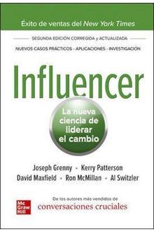 Influencer, la nueva ciencia de liderar el cambio