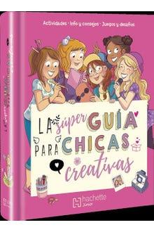 Súper guía para chicas creativas