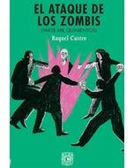 El ataque de los zombis (parte mil quinientos)