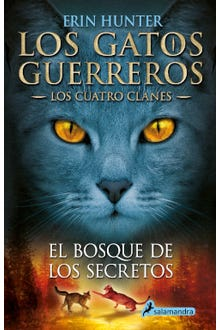 Los gatos guerreros: El bosque de los secretos