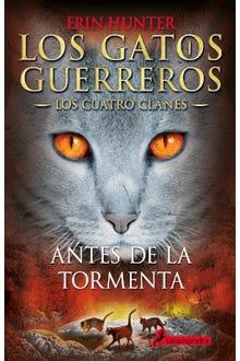 Los gatos guerreros: Antes de la tormenta