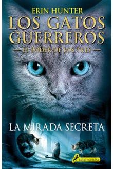 Los gatos guerreros: La mirada secreta