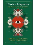 Clarice Lispector: La mirada en el jardín