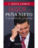 Jaque a Peña Nieto