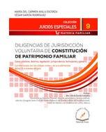 Diligencias de jurisdicción voluntaria de constitución de patrimonio familiar