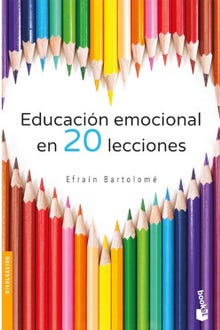 Educación emocional en veinte lecciones