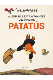 Aventuras extravagantes del infante Patatús