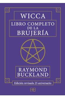 Wicca: Libro completo de la brujería