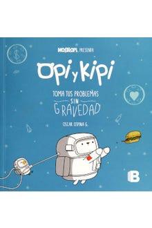 Opi y Kipi: Toma tus problemas sin gravedad