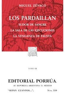 Los Pardaillan Tomo III: Sudor de sangre · La sala de las ejecuciones · La venganza de Fausta