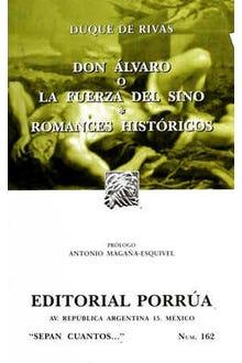 Don Álvaro o la fuerza del sino · Romances históricos